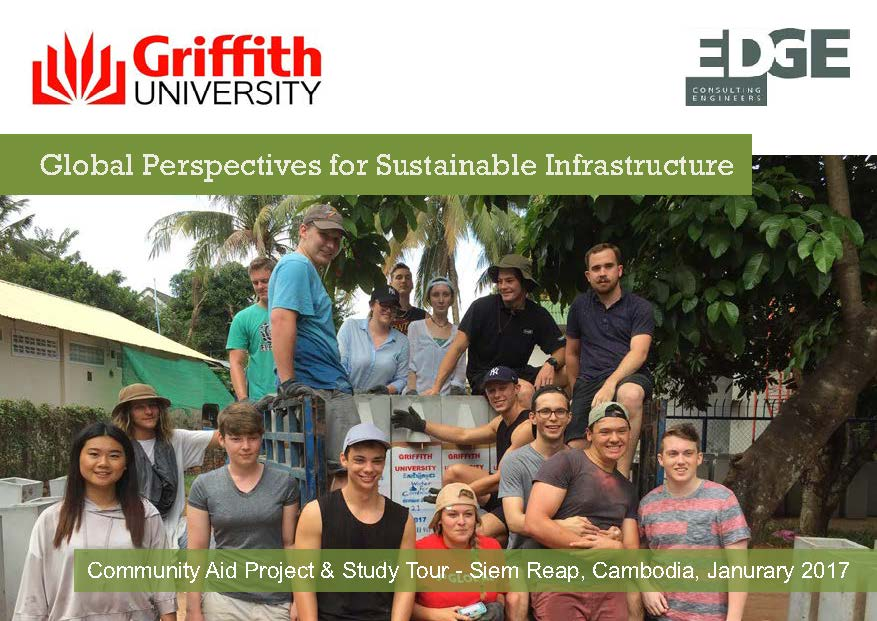 Griffith University: global perspectives for sustainable infrastructure. Community aid project Siem Reap Cambodia 2017